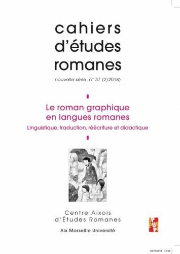 Couverture du n°37 du Cahier d'Etudes Romanes, publication du CAER (https://caer.univ-amu.fr)